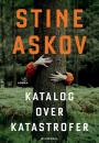 Stine Askov: Katalog over katastrofer