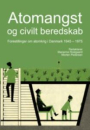 Marianne Rostgaard og Morten Pedersen: Atomangst og civilt beredskab