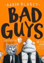 Aaron Blabey: Bad Guys
