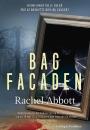 Rachel Abbott: Bag Facaden