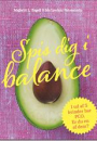 Maibritt L. Engell og Ida Lysdahl Fahrenholtz: Spis i balance