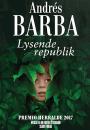 Andrés Barba: Lysende republik