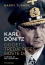 Barry Turner: Karl Dönitz og det tredje riges sidste dage.