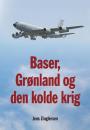 Jens Zinglersen: Baser, Grønland og den kolde krig