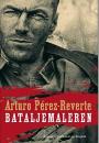 Arturo Pérez-Reverte: Bataljemaleren