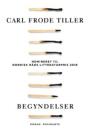 Carl Frode Tiller: Begyndelser