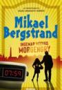 Mikael Bergstrand: Ingemar Modigs morgengry