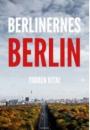 Torben Kitaj: Berlinernes Berlin