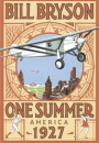 Bill Bryson: 1927: One summer in America