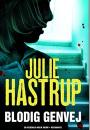 Julie Hastrup: Blodig genvej