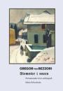 Gregor von Rezzori: Blomster i sneen