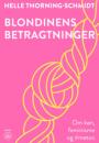 Helle Thorning-Schmidt: Blondinens betragtninger