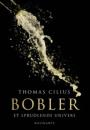 Thomas Cilius: Bobler