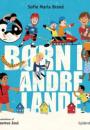 Sofie Maria Brand: Børn i andre lande
