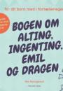 Rie Skovgaard: Bogen om alting, ingenting, Emil og dragen