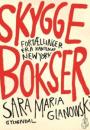 Sara Maria Glanowski: Skyggebokser. Fortællinger fra kanten af New York