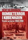 Bent Bludnikow: Bombeterror i København