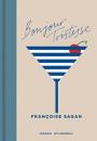 Francoise Sagan: Bonjour Tristesse