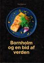 Sune Rasborg: Bornholm og en bid af verden