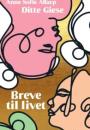 Ditte Giese og Anne Sofie Allarp: Breve til livet