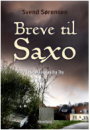 Svend Sørensen: Breve til Saxo – en krimikrønike fra Thy