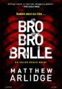 Matthew Arlidge: Bro bro brille