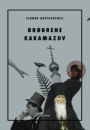 Fjodor Dostojevskij: Brødrene Karamazov