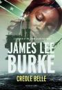James Lee Burke: Creole Belle