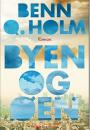 Benn Q Holm: Byen og øen