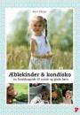 Berit Elkjær: Æblekinder & kondisko