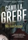 Camilla Grebe: Når isen brister