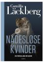 Camilla Läckberg: Nådesløse kvinder