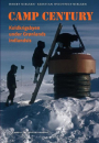 Henry Nielsen og Kristian Hvidtfelt Nielsen: Camp Century – Koldkrigsbyen under Grønlands indlandsis