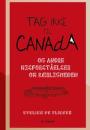 Evelien de Vlieger: Tag ikke til Canada og andre misforståelser om kærligheden