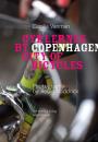 Cecilia Vanman: Cyklernes by – Copenhagen City of Bicycles