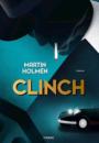 Martin Holmen: Clinch