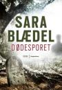 Sara Blædel: Dødesporet