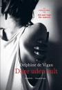 Delphine de Vigan: Dage uden sult