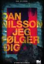 Dan Nilsson: Jeg følger dig