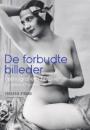 Frederik Strand: De forbudte billeder – pornografiens historie fra forbud til frigivelse