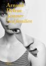 Arnaud Delrue: Sommer med familien