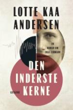 Lotte Kaa Andersen: Den inderste kerne