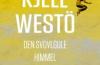 Kjell Westö: Den svovlgule himmel