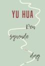 Yu Hua: Den syvende dag