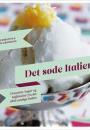 Hanne Birgitte og Anders Grøndahl: Det søde Italien