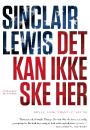 Sinclair Lewis: Det kan ikke ske her