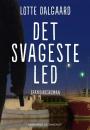 Lotte Dalgaard: Det svageste led