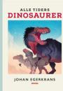 Johan Egerkrans: Alle tiders dinosaurer