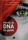 Lasse Folkersen: Forstå dit DNA – En guide