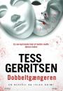 Tess Gerritsen: Dobbeltgængeren
